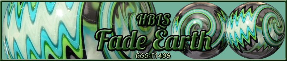 HBLS Fade Earth T140S