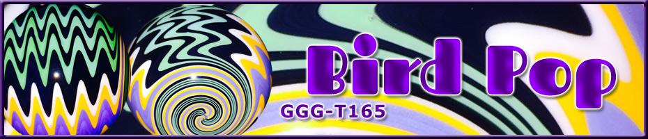 GGG-T165 - Bird Pop